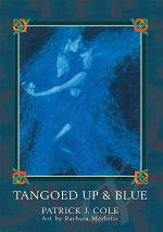 Tangoed Up & Blue