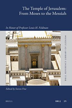 The Temple of Jerusalem  From Moses to the Messiah PDF