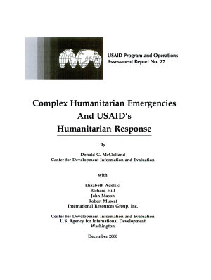 Complex Humanitarian Emergencies and USAID's Humanitarian Response