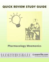 Pharmacology Mnemonics for Health Sciences Students: Study review notes for students