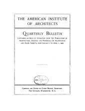 American Institute of Architects Quarterly Bulletin: Volume 1