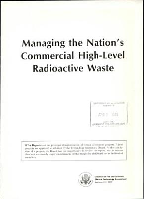 Managing the Nation s Commercial High level Radioactive Waste PDF