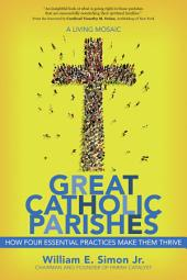 Great Catholic Parishes: A Living Mosiac