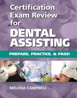Certification Exam Review For Dental Assisting  Prepare  Practice and Pass  PDF