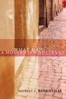 What Can a Modern Jew Believe  PDF