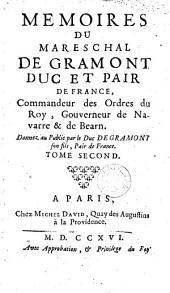 Mémoires du Maréchal de Grammont, Duc et Pair de France: Volume 2