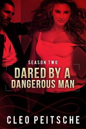 Dared by a Dangerous Man (Erotic romantic suspense BDSM)