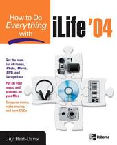 How to Do Everything with iLife '04