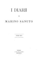 I diarii di Marino Sanuto: (MCCCCXCVI-MDXXXIII) dall' autografo Marciano ital. cl. VII codd. CDXIX-CDLXXVII, Volume 45