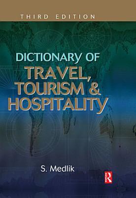 Dictionary of Travel  Tourism and Hospitality PDF