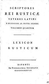 Scriptores Rei Rusticae Veteres Latini: Lexicon Rusticum. 4