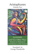 Lysistrata And Two Other Plays