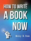 How To Write A Book Now PDF