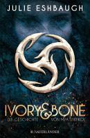 Ivory and Bone PDF