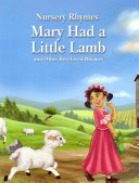 Mary Had a Little Lamb and Other Best loved Rhymes PDF