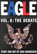 Eagle The Making Of An Asian American President  Vol  8 PDF