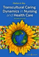 Transcultural Caring Dynamics in Nursing and Health Care PDF