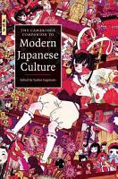 The Cambridge Companion to Modern Japanese Culture PDF
