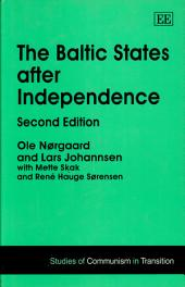 The Baltic States After Independence