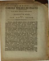 De obitu Car. Wilhelmi Paetz, I. U. Prof. ad Heerenium