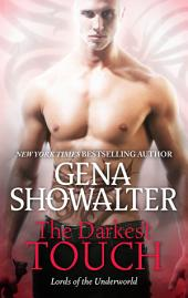 The Darkest Touch: A spellbinding paranormal romance novel