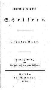 Ludwig Tieck's Schriften: bd. Prinz Zerbino oder Die reise nach dem guten geschmack