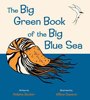 The Big Green Book of the Big Blue Sea Book