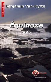 Équinoxe: Un polar historique