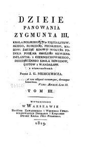 Dzieje panowania Zygmunta III, króla polskiego: Tom 3