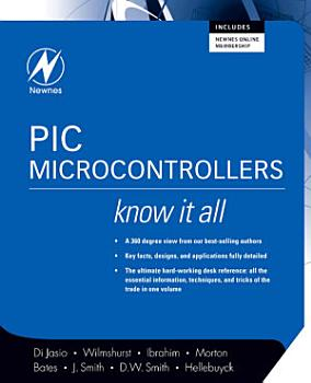 PIC Microcontrollers  Know It All PDF