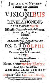 Formicarius de visionibus ac revelationibus rec. Herm. von der Hardt