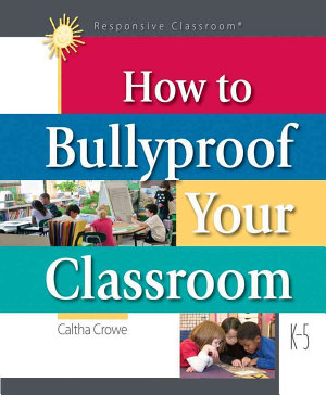 How to Bullyproof Your Classroom