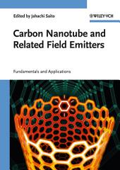Carbon Nanotube and Related Field Emitters: Fundamentals and Applications