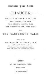 The Tale of the Man of Lawe: The Pardoneres Tale; the Second Nonnes Tale; the Chanouns Yemannes Tale, from the Canterbury Tales