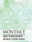 Monthly Budget Planner Organizer and Weekly Expense Tracker PDF