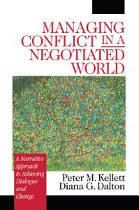 Managing Conflict in a Negotiated World Book