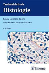 Taschenlehrbuch Histologie: Ausgabe 4
