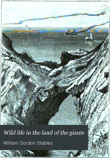 Wild Life in the Land of the Giants  A Tale of Two Brothers PDF