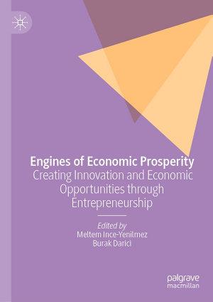 Engines of Economic Prosperity