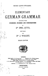 Elementary German Grammar: Combined with Exercises, Readings and Conversations