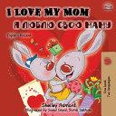 I Love My Mom  English Russian Bilingual Book  PDF