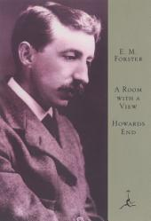 A Room with a View and Howard's End: (A Modern Library E-Book)