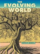 The Evolving World: Evolution in Everyday Life