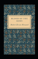 Blood of the Gods Illustrated