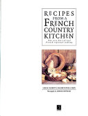 Recipes from a French Country Kitchen