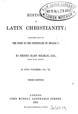 Hist  ry of Latin Christi  Nity Including that of the Popes to the Pontificate of M  das V  6 PDF