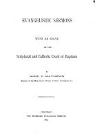 Evangelistic Sermons with an Essay on the Scriptural and Catholic Creed of Baptism PDF