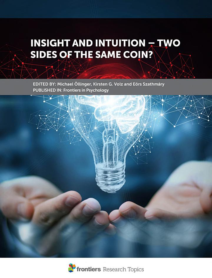 Insight and Intuition – Two Sides of the Same Coin?