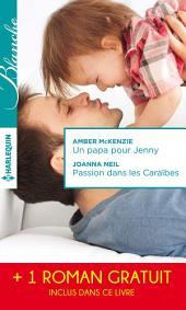 Un papa pour Jenny - Passion dans les Caraïbes - Irrésistibles promesses: (promotion)