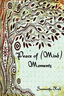 Peace of  Mind  Moments